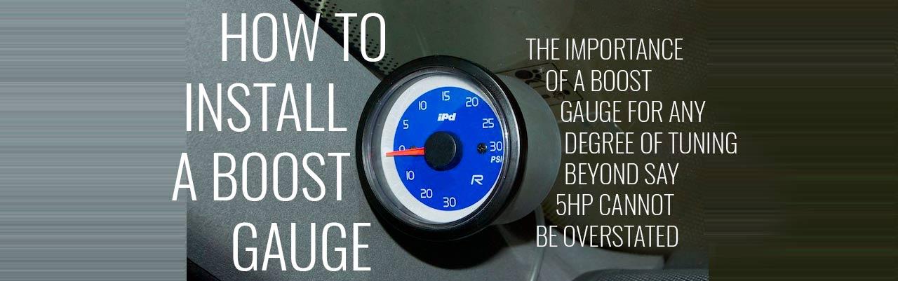 Boost Gauge Install -