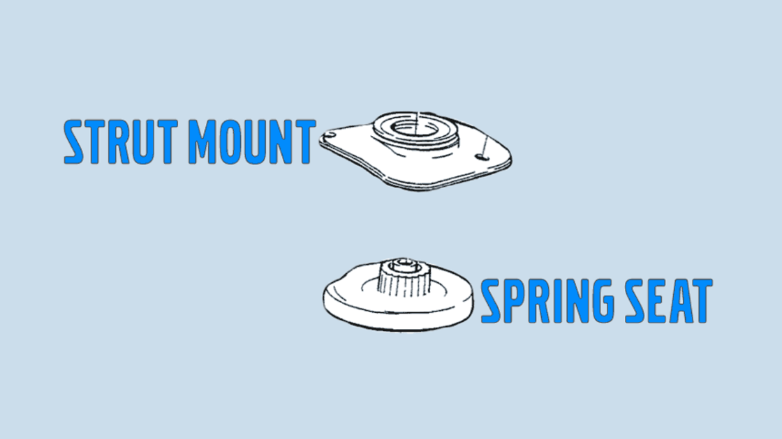 strut mount vs spring seat