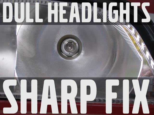 dull headlight reflectors