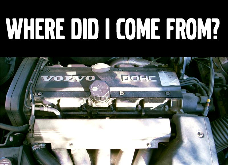Volvo's 5-cylinder: Where Did I Come From