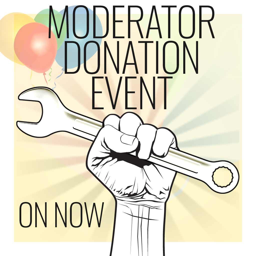 Fist Moderator Donation