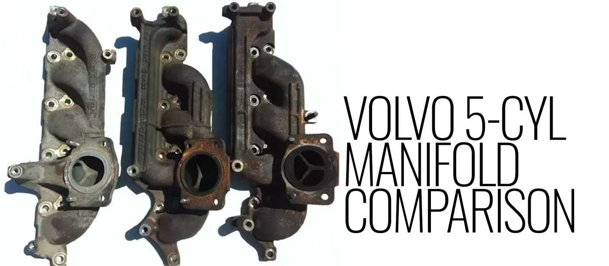 5 Cylinder Volvo Manifolds Compared